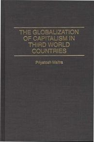 The Globalization of Capitalism in Third World Countries cover image