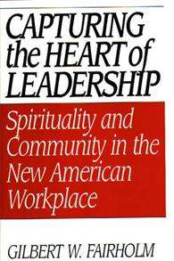 Capturing the Heart of Leadership cover image