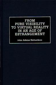 From Pure Visibility to Virtual Reality in an Age of Estrangement cover image