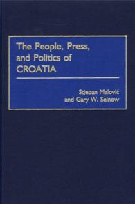 The People, Press, and Politics of Croatia cover image
