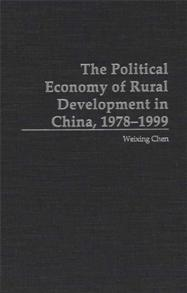 The Political Economy of Rural Development in China, 1978-1999 cover image