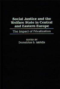 Social Justice and the Welfare State in Central and Eastern Europe cover image