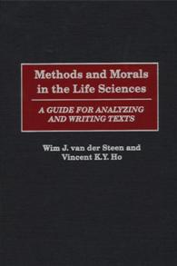 Methods and Morals in the Life Sciences cover image