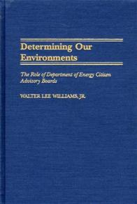 Determining Our Environments cover image