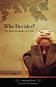 Cover image for Who Decides?
