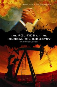 The Politics of the Global Oil Industry cover image