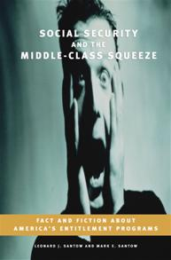 Cover image for Social Security and the Middle-Class Squeeze