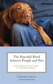 The Powerful Bond between People and Pets cover image
