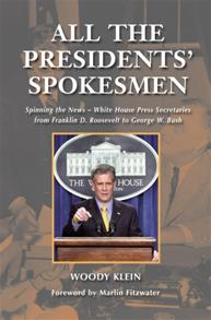 All the Presidents' Spokesmen cover image