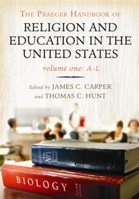 The Praeger Handbook of Religion and Education in the United States cover image