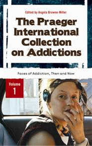 The Praeger International Collection on Addictions cover image