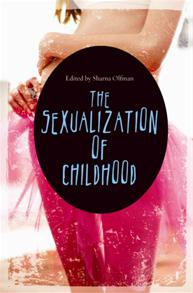 The Sexualization of Childhood cover image