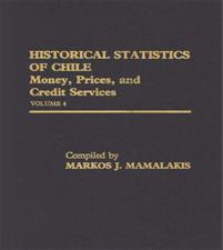 Historical Statistics of Chile, Volume IV cover image