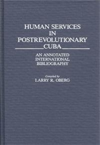 Human Services in Postrevolutionary Cuba cover image