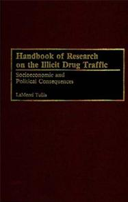 Handbook of Research on the Illicit Drug Traffic cover image