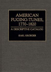 American Fuging-Tunes, 1770-1820 cover image
