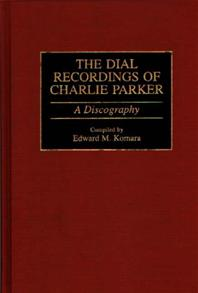 The Dial Recordings of Charlie Parker cover image