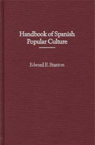 Handbook of Spanish Popular Culture cover image