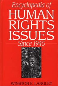 Encyclopedia of Human Rights Issues Since 1945 cover image