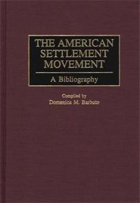 The American Settlement Movement cover image