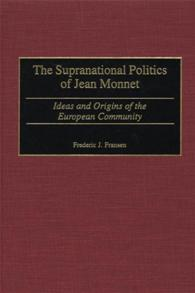 Cover image for The Supranational Politics of Jean Monnet