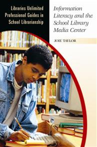 Information Literacy and the School Library Media Center cover image