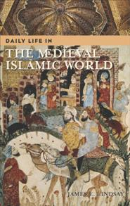 Daily Life in the Medieval Islamic World cover image