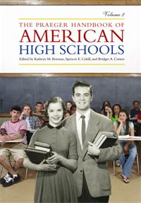 Cover image for The Praeger Handbook of American High Schools