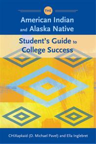 The American Indian and Alaska Native Student's Guide to College Success cover image