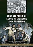 Encyclopedia of Slave Resistance and Rebellion cover image