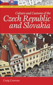 Culture and Customs of the Czech Republic and Slovakia cover image