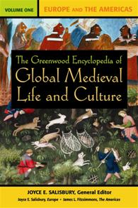 The Greenwood Encyclopedia of Global Medieval Life and Culture cover image