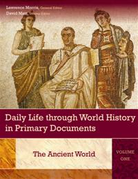 Daily Life through World History in Primary Documents cover image