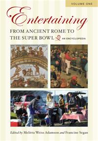 Entertaining from Ancient Rome to the Super Bowl cover image