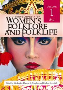 Encyclopedia of Women's Folklore and Folklife cover image