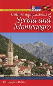 Cover image for Culture and Customs of Serbia and Montenegro