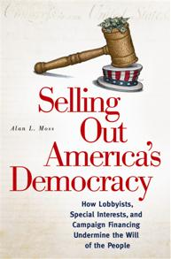 Selling Out America's Democracy cover image