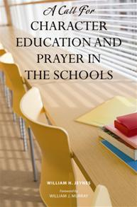 A Call for Character Education and Prayer in the Schools cover image