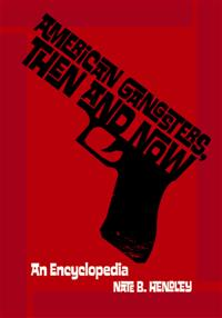 Cover image for American Gangsters, Then and Now