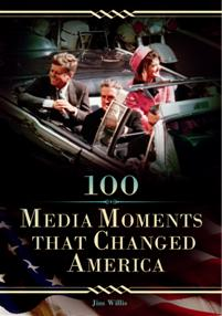 100 Media Moments That Changed America cover image