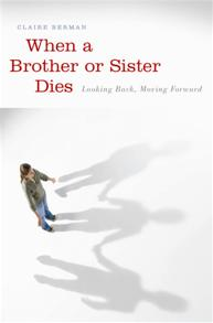 When a Brother or Sister Dies cover image