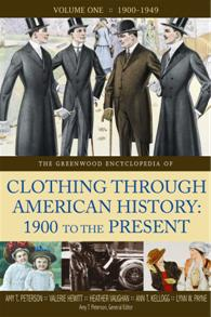 The Greenwood Encyclopedia of Clothing through American History, 1900 to the Present cover image