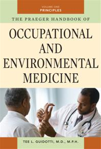 The Praeger Handbook of Occupational and Environmental Medicine cover image