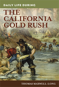 Daily Life during the California Gold Rush cover image