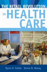 The Retail Revolution in Health Care cover image