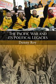 The Pacific War and Its Political Legacies cover image