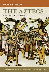 Cover image for Daily Life of the Aztecs