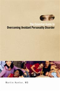 The Essential Guide to Overcoming Avoidant Personality Disorder cover image