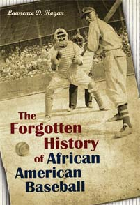 The Forgotten History of African American Baseball cover image