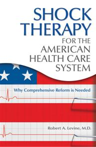Shock Therapy for the American Health Care System cover image